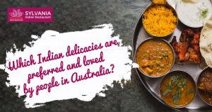 delicacies are preferred and loved by people Australia