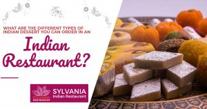 What are the different types of Indian dessert you can order in an Indian restaurant
