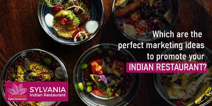 Which are the perfect marketing ideas to promote your Indian restaurant