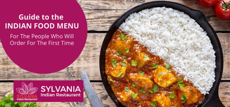 Guide to the Indian food menu for the people who will order for the first time